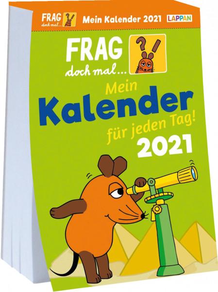 Frag doch mal die Maus Kalender 2021