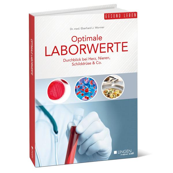 Optimale Laborwerte: Durchblick bei Herz, Nieren, Schilddrüse & Co