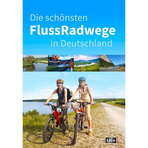 Die schönsten Fluss-Radwege in Deutschland