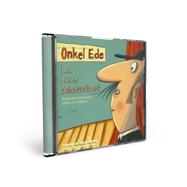 Onkel Ede hat einen Schnurrbart - Bertolt Brecht für Kinder, CD