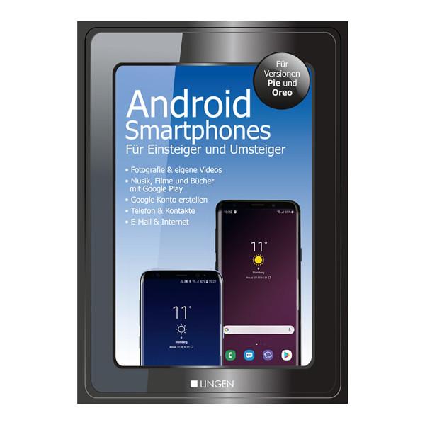 Android Smartphones für Einstieger und Umsteiger