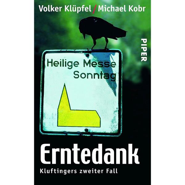 Erntedank - Kluftingers zweiter Fall